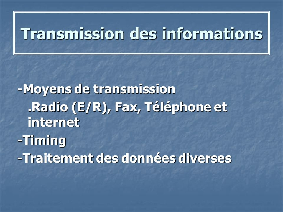 Transmission des informations