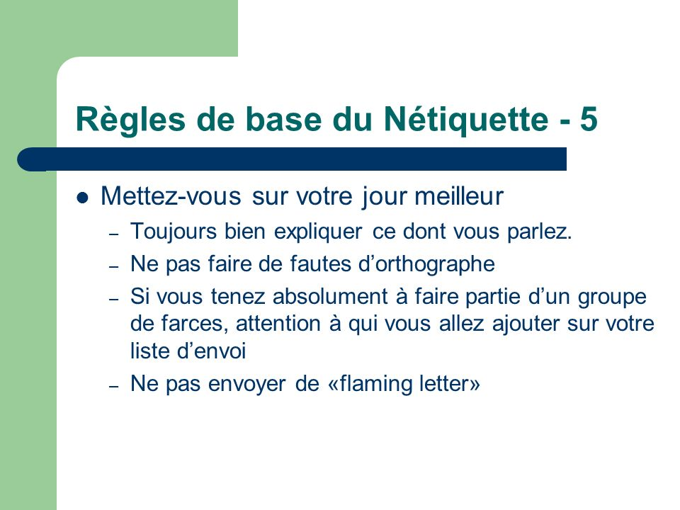Règles de base du Nétiquette - 5