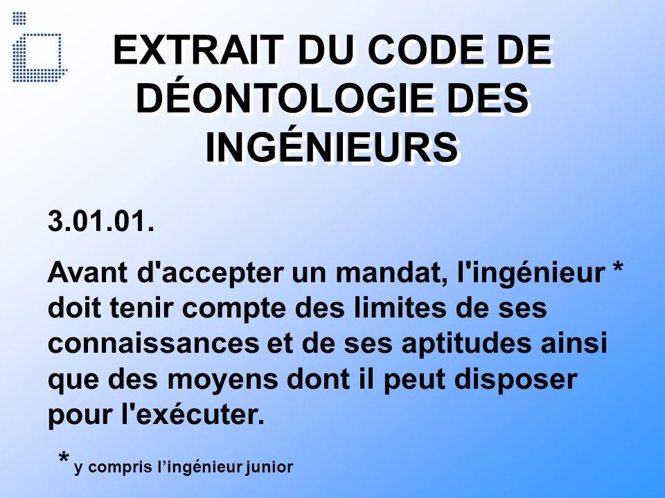 EXTRAIT DU CODE DE DÉONTOLOGIE DES INGÉNIEURS