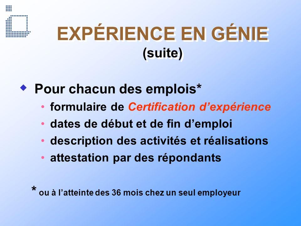 EXPÉRIENCE EN GÉNIE (suite)