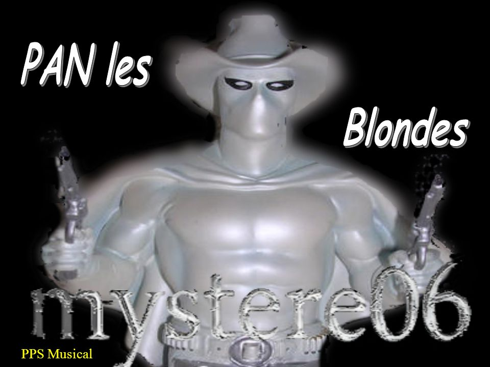 PAN les Blondes PPS Musical