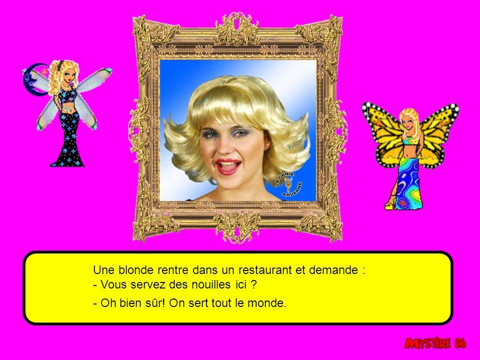 Une blonde rentre dans un restaurant et demande : - Vous servez des nouilles ici .