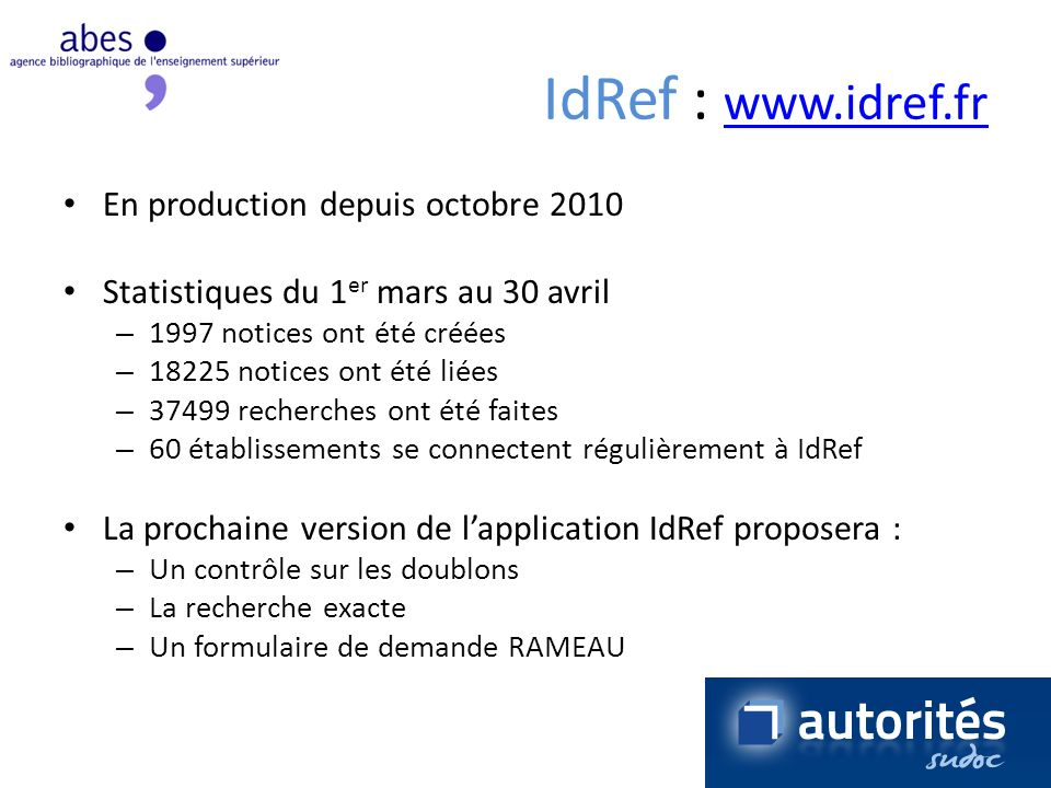 IdRef : www.idref.fr En production depuis octobre 2010