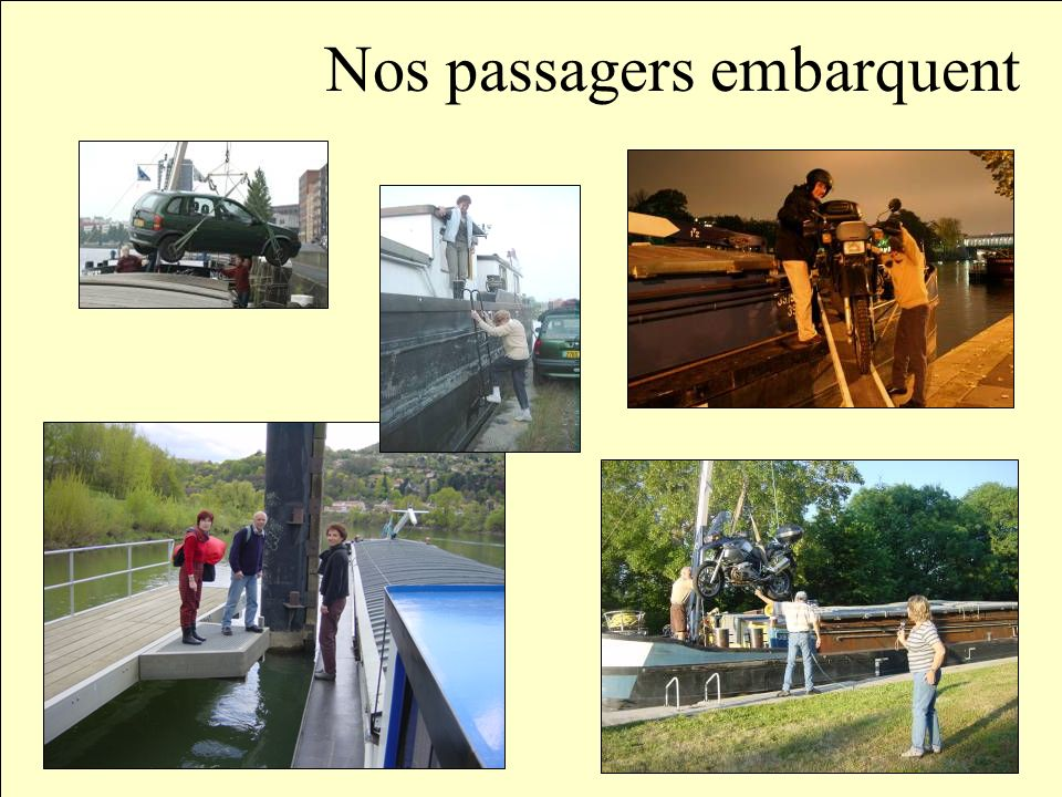 Nos passagers embarquent