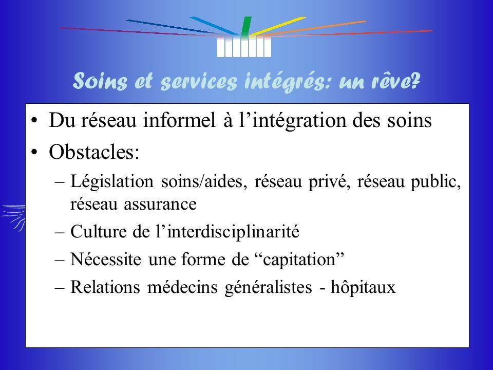 Soins et services intégrés: un rêve