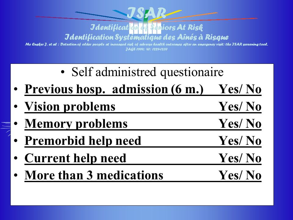 Self administred questionaire