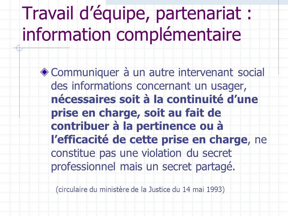 Travail d'équipe, partenariat : information complémentaire