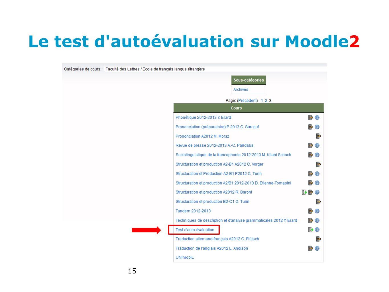 Le test d autoévaluation sur Moodle2