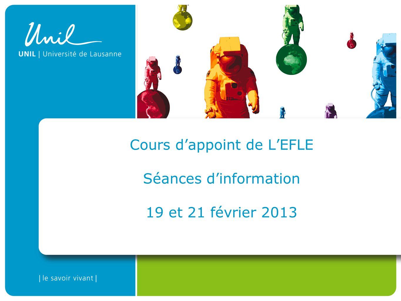 Cours d'appoint de L'EFLE Séances d'information 19 et 21 février 2013