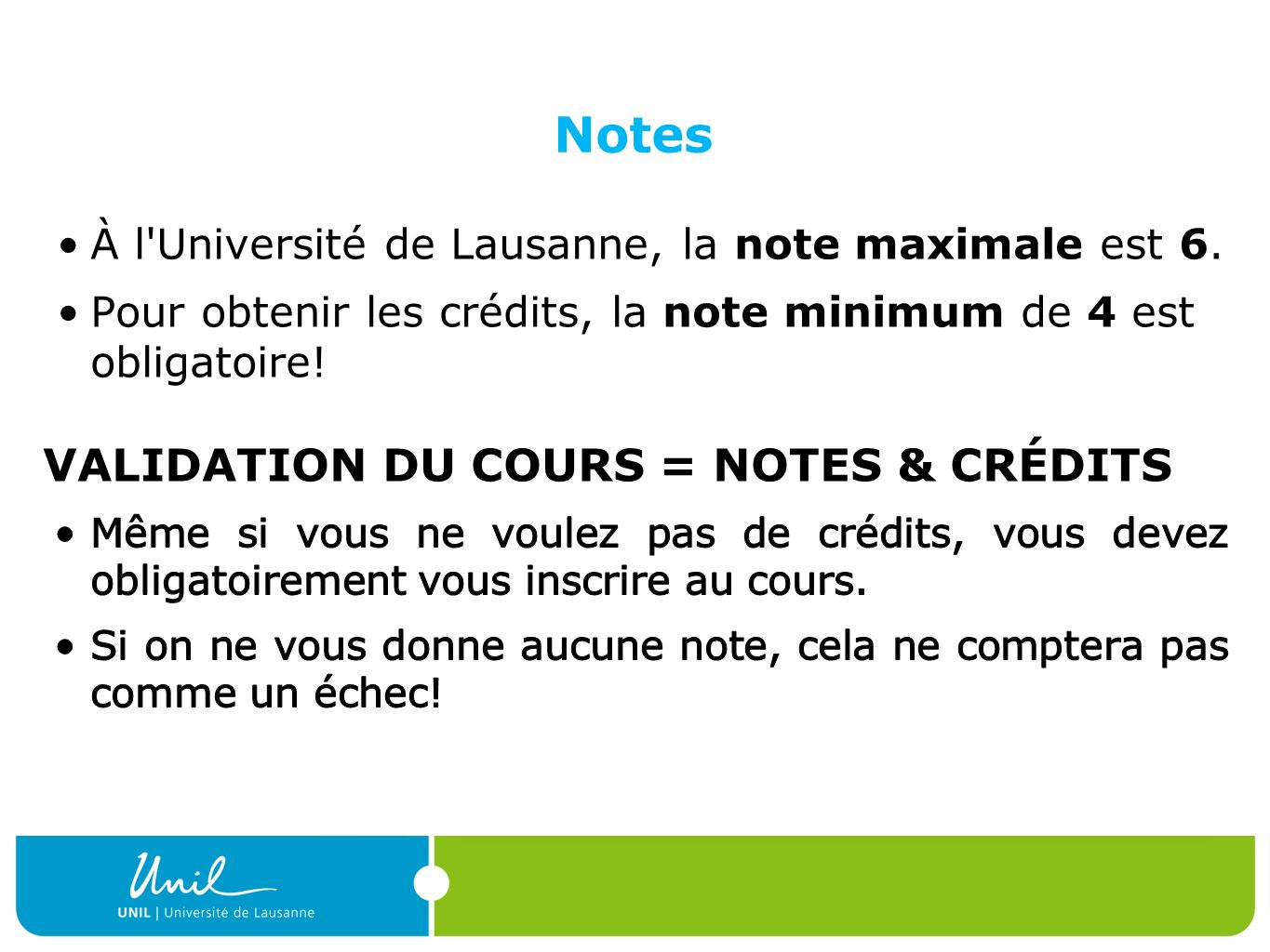 Notes VALIDATION DU COURS = NOTES & CRÉDITS