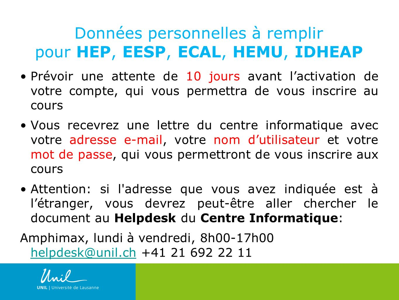 Données personnelles à remplir pour HEP, EESP, ECAL, HEMU, IDHEAP