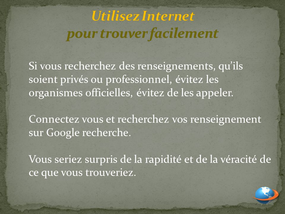 Utilisez Internet pour trouver facilement