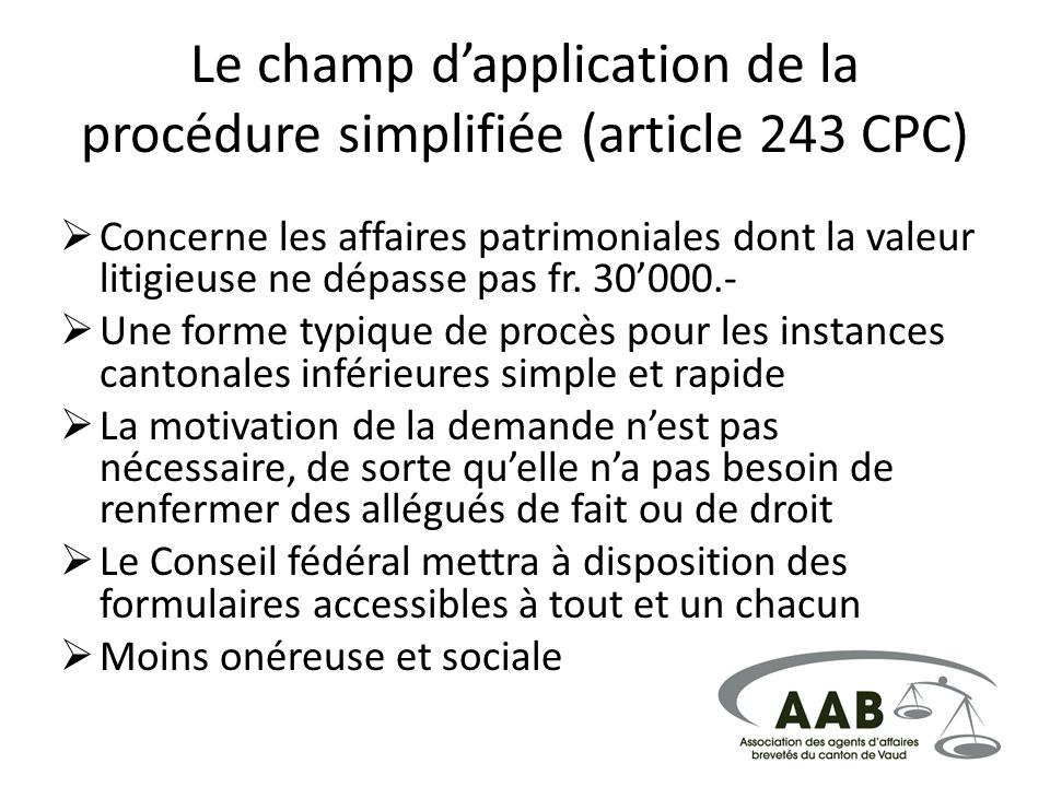 Le champ d'application de la procédure simplifiée (article 243 CPC)