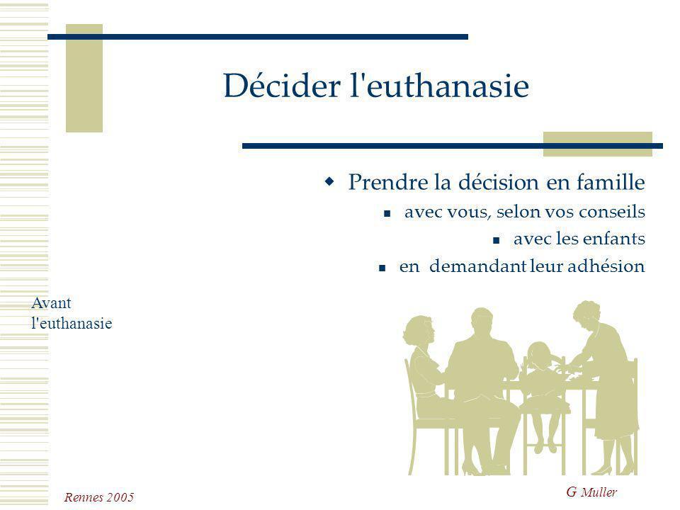 Décider l euthanasie Prendre la décision en famille