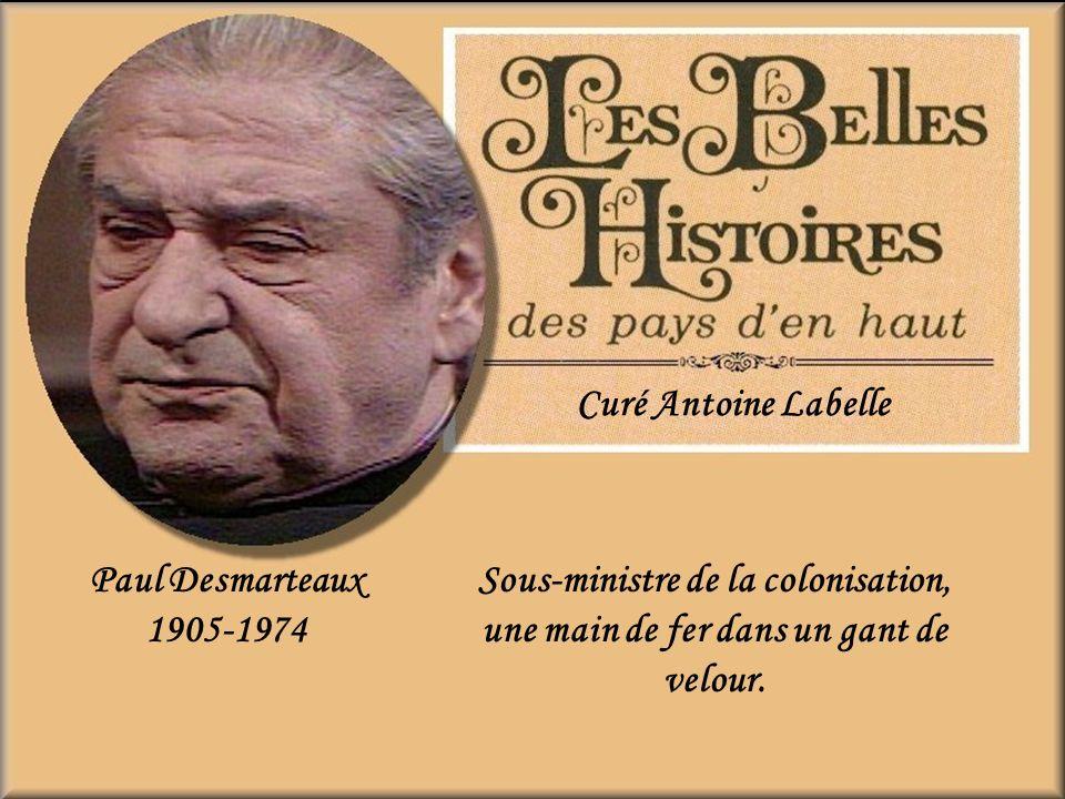 Curé Antoine Labelle Paul Desmarteaux. 1905-1974.