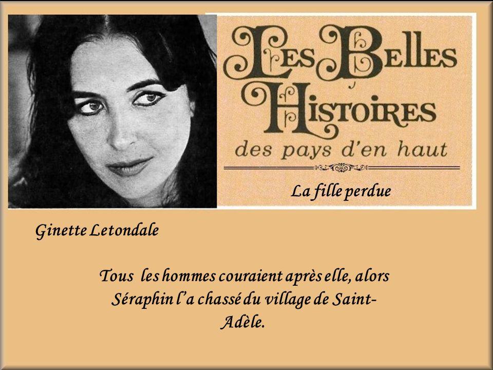 La fille perdue Ginette Letondale.