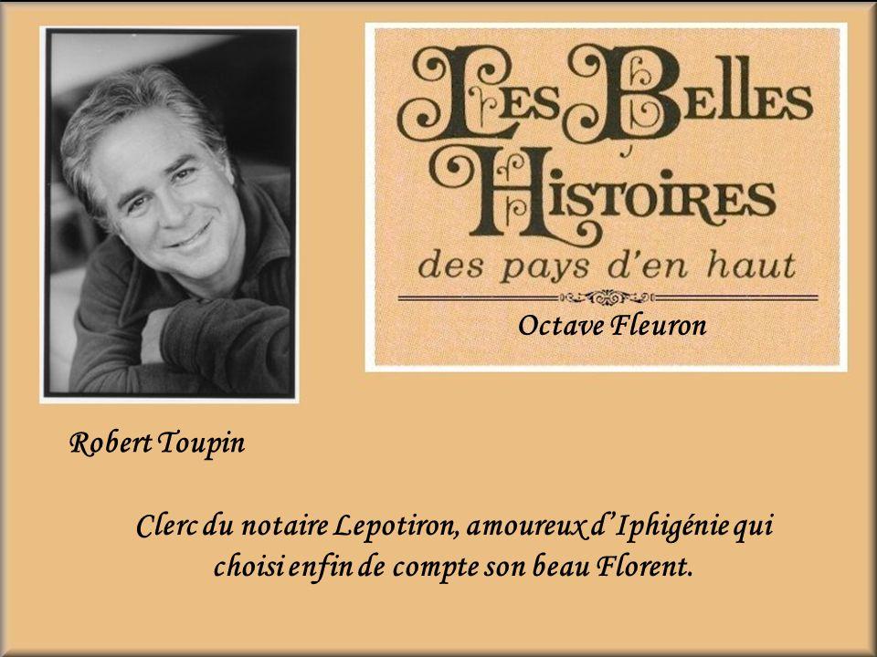 Octave Fleuron Robert Toupin.