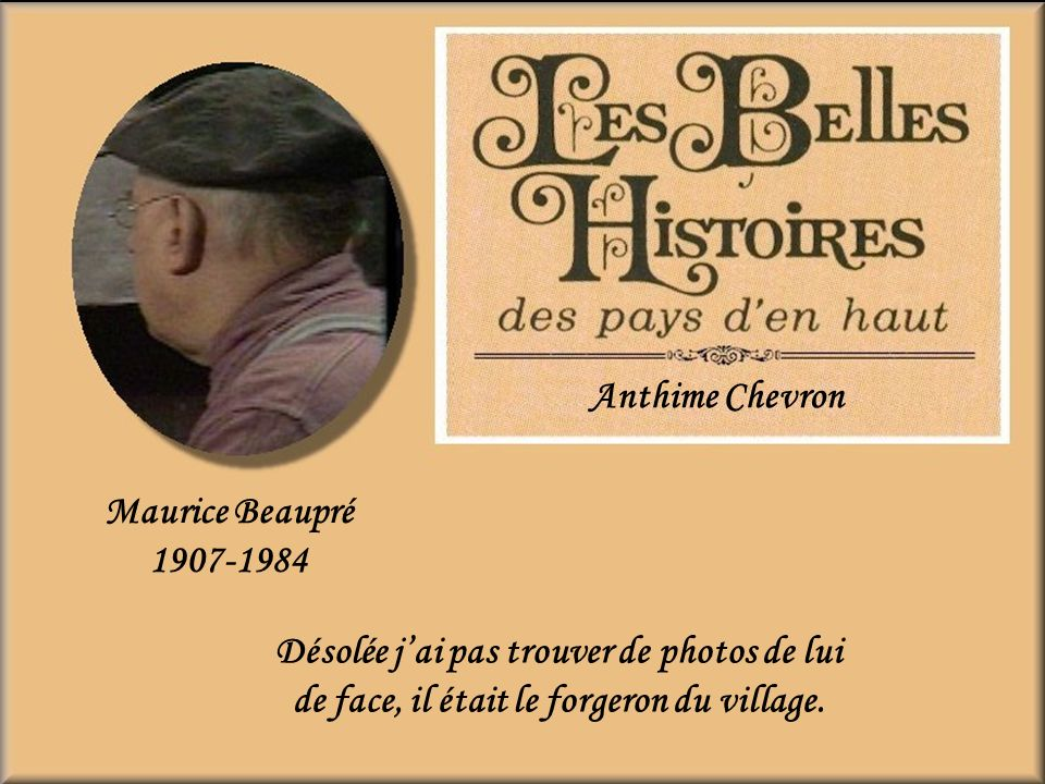 Anthime Chevron Maurice Beaupré. 1907-1984.