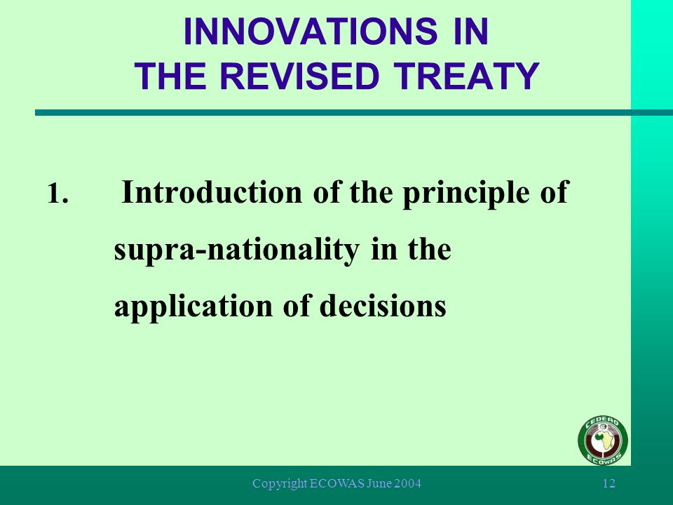 INNOVATIONS IN THE REVISED TREATY