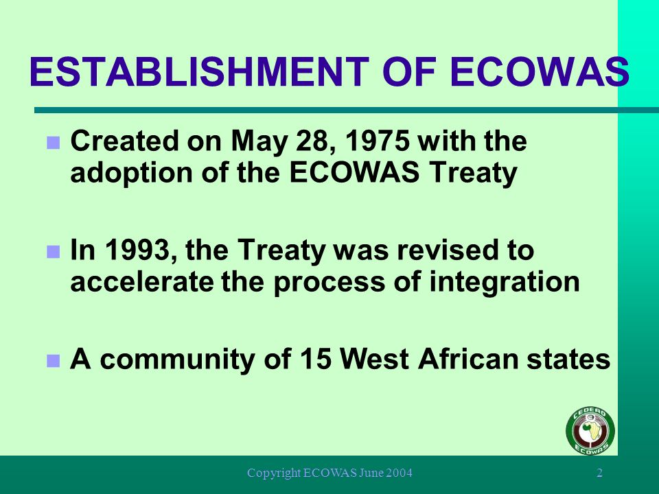 ESTABLISHMENT OF ECOWAS
