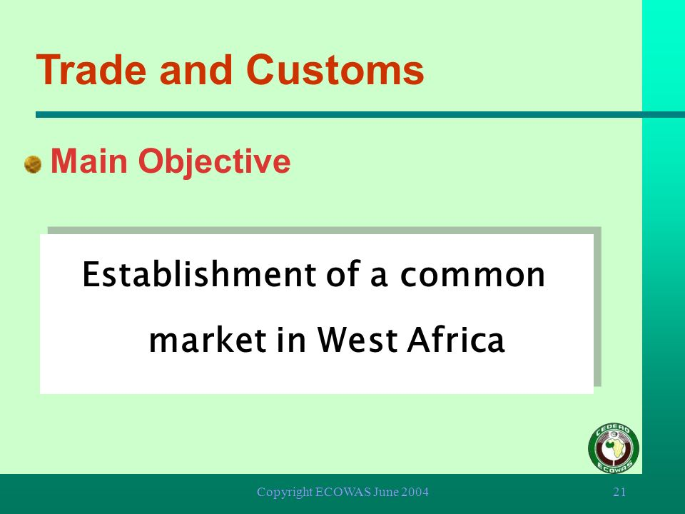 Establishment of a common market in West Africa