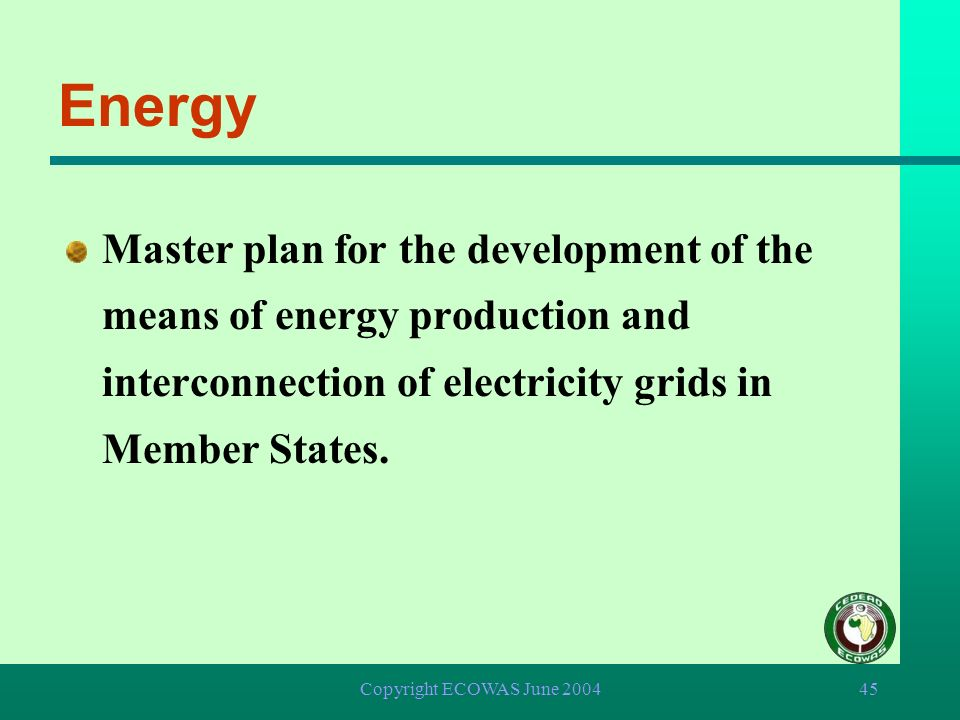 Energy Master plan for the development of the means of energy production and interconnection of electricity grids in Member States.