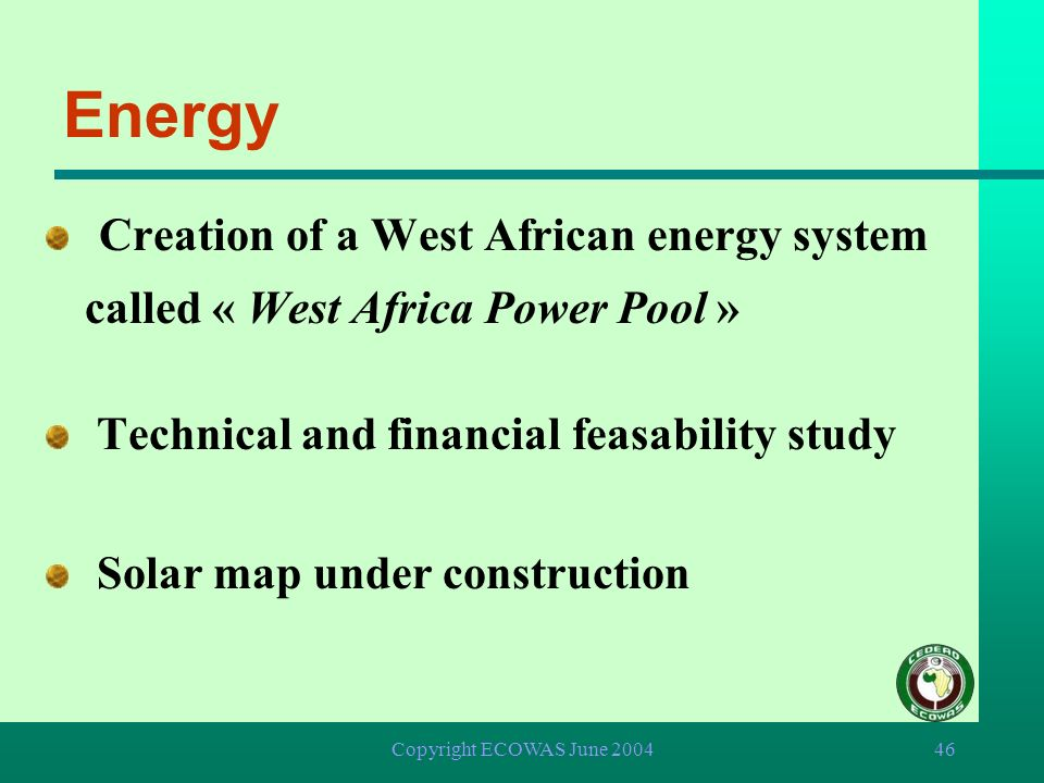 Energy Creation of a West African energy system called « West Africa Power Pool » Technical and financial feasability study.