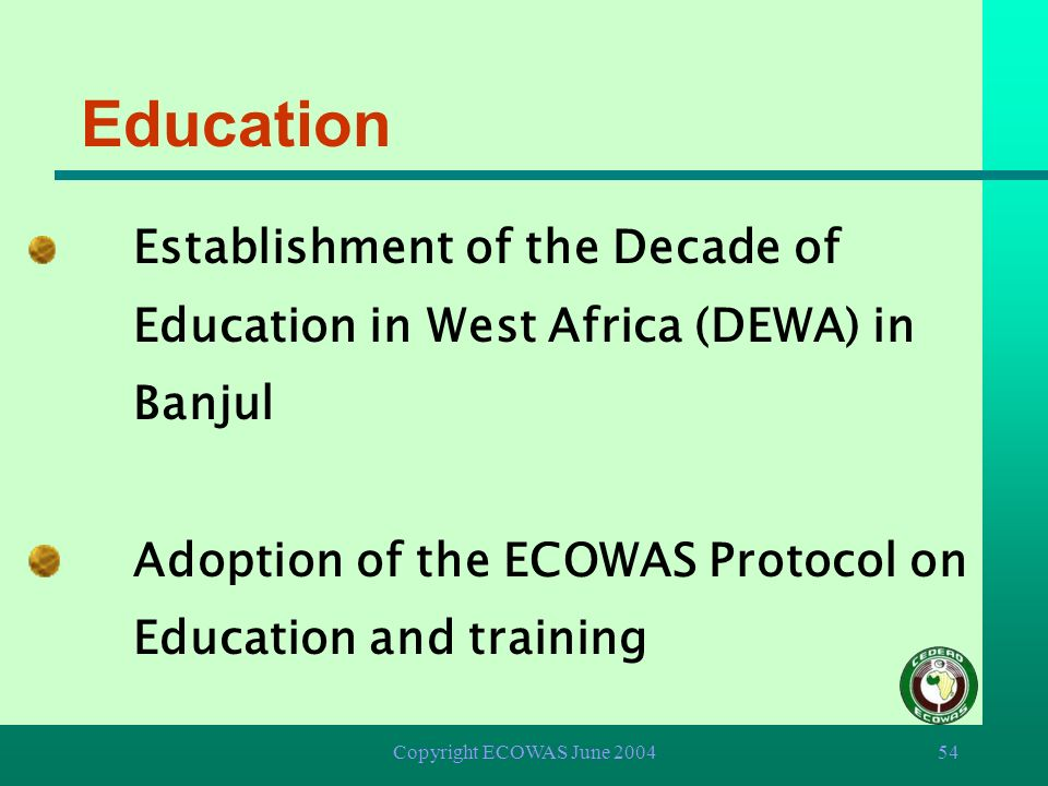 Education Adoption of the ECOWAS Protocol on Education and training