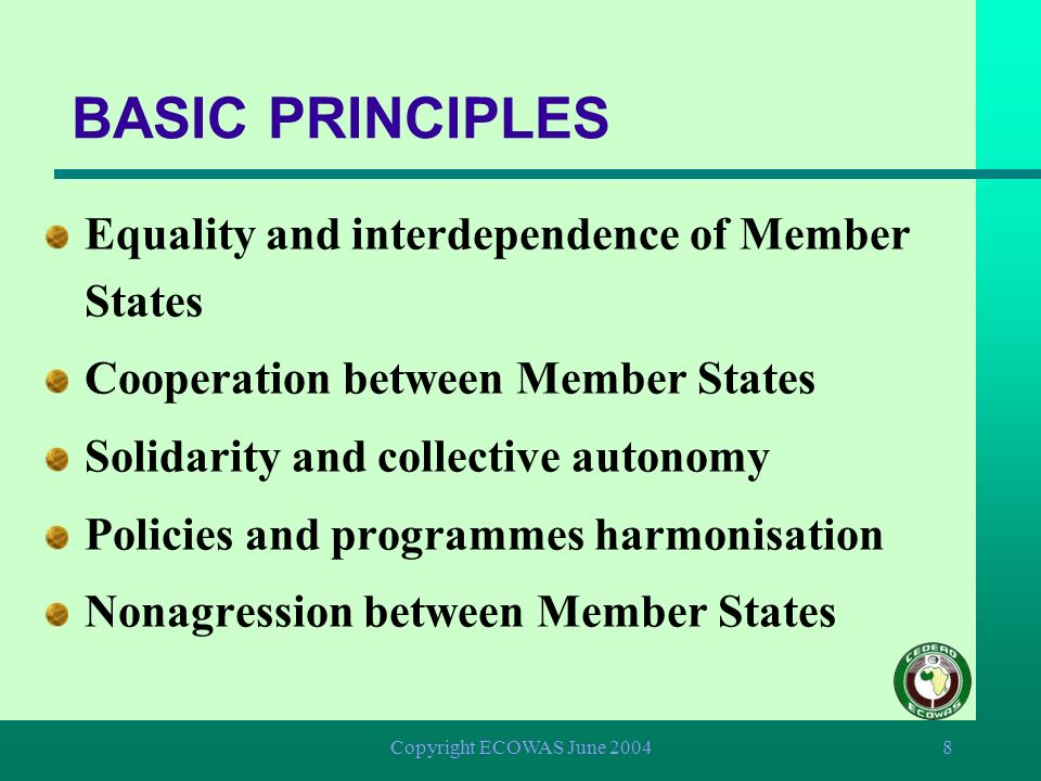 BASIC PRINCIPLES Equality and interdependence of Member States