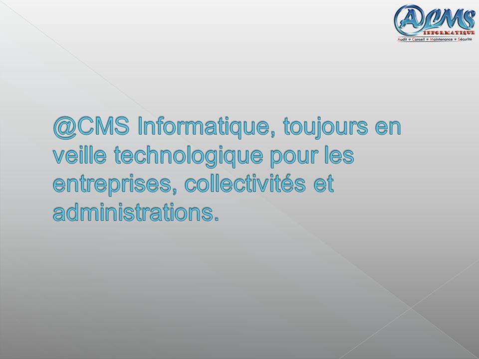 @CMS Informatique, toujours en veille technologique pour les entreprises, collectivités et administrations.