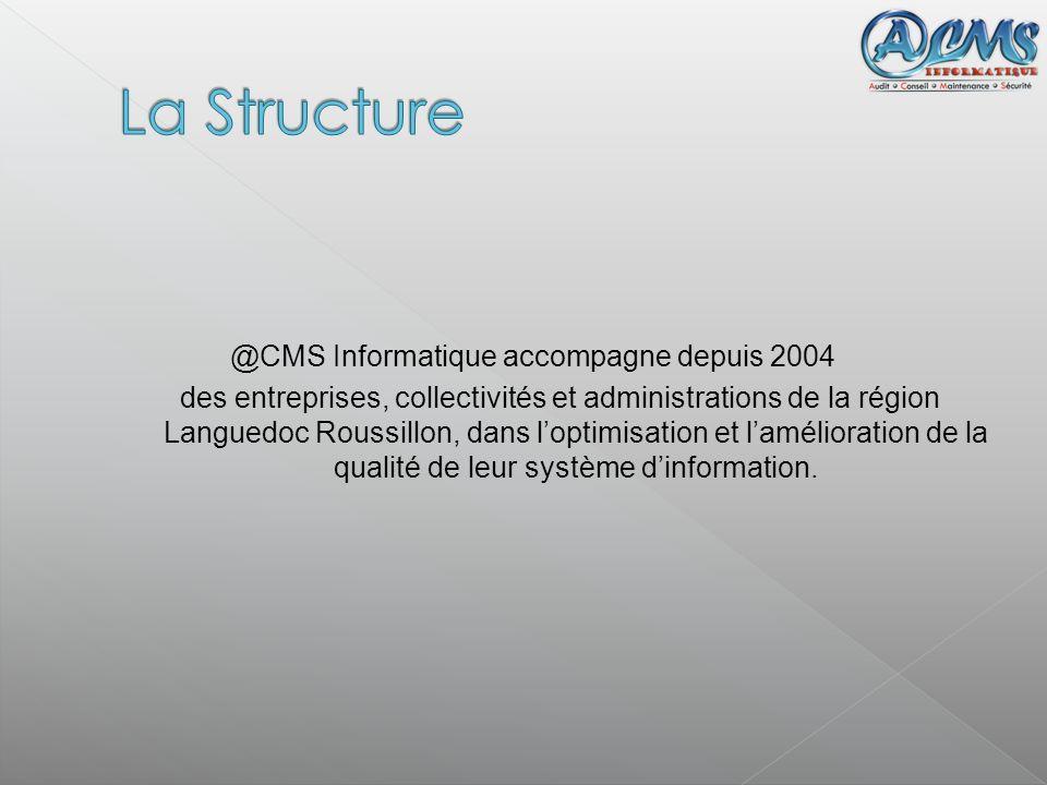 @CMS Informatique accompagne depuis 2004