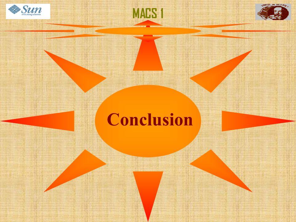MACS 1 Conclusion