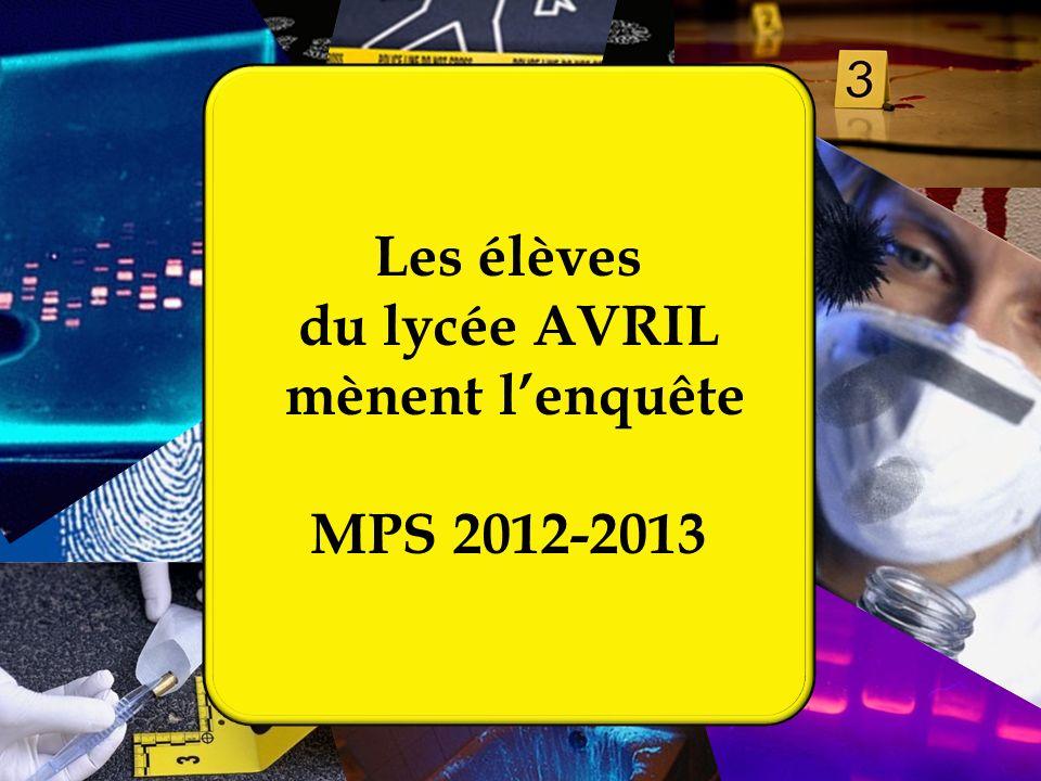 Les élèves du lycée AVRIL mènent l'enquête MPS 2012-2013