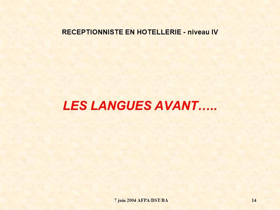 RECEPTIONNISTE EN HOTELLERIE - niveau IV