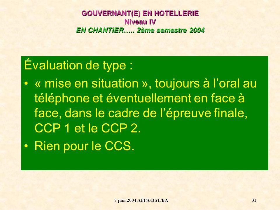 GOUVERNANT(E) EN HOTELLERIE Niveau IV EN CHANTIER….. 2ème semestre 2004