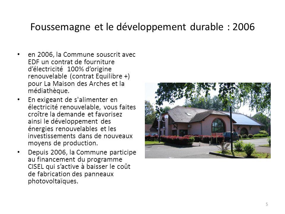 Foussemagne et le développement durable : 2006