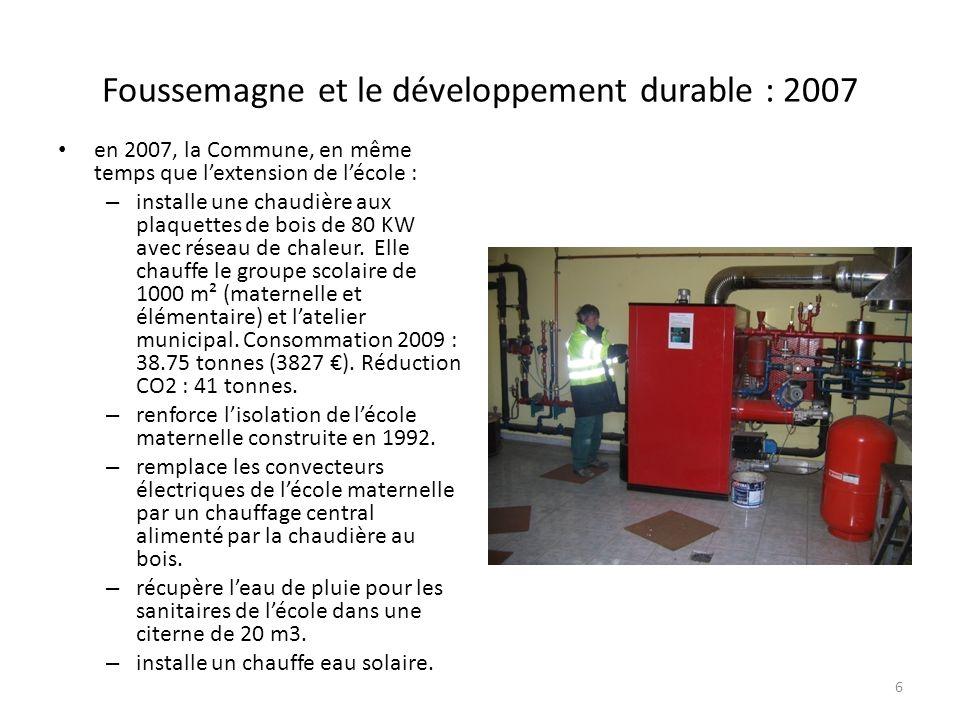 Foussemagne et le développement durable : 2007