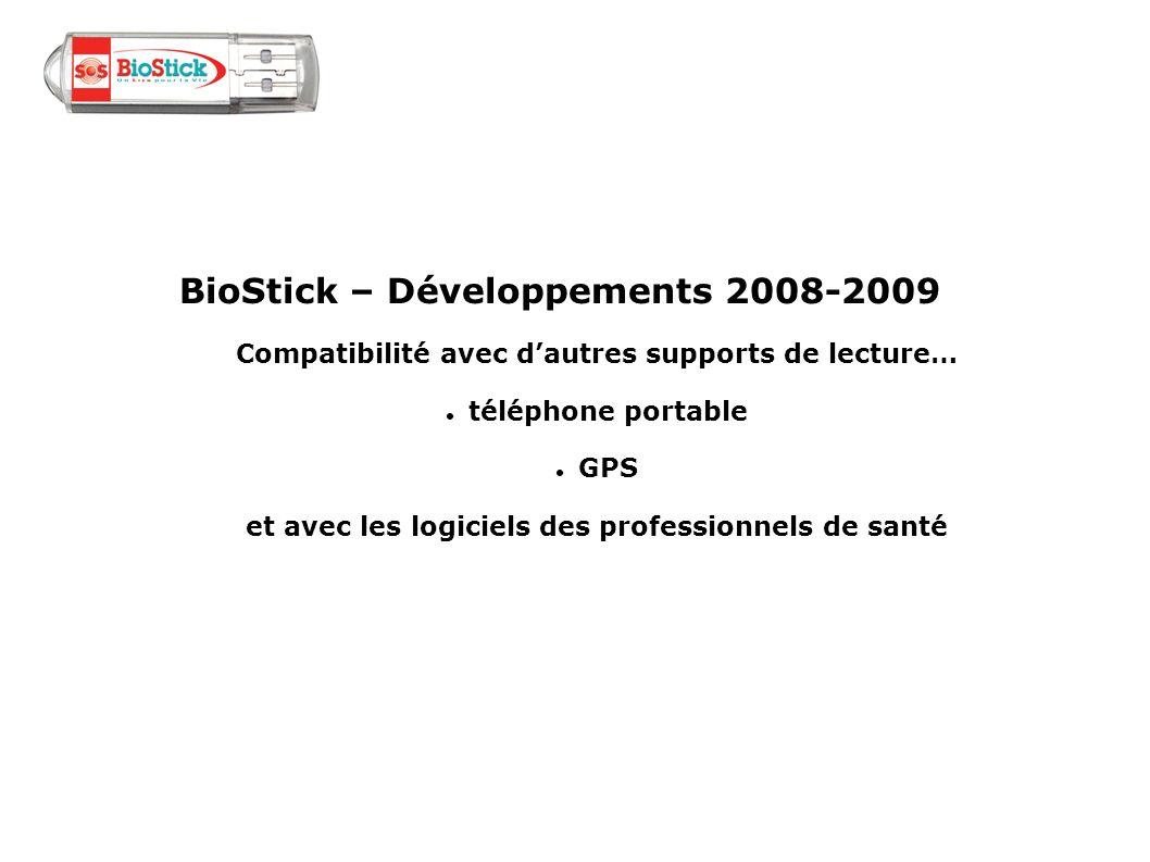 BioStick – Développements 2008-2009