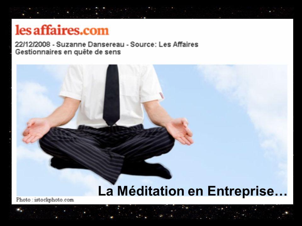 La Méditation en Entreprise…