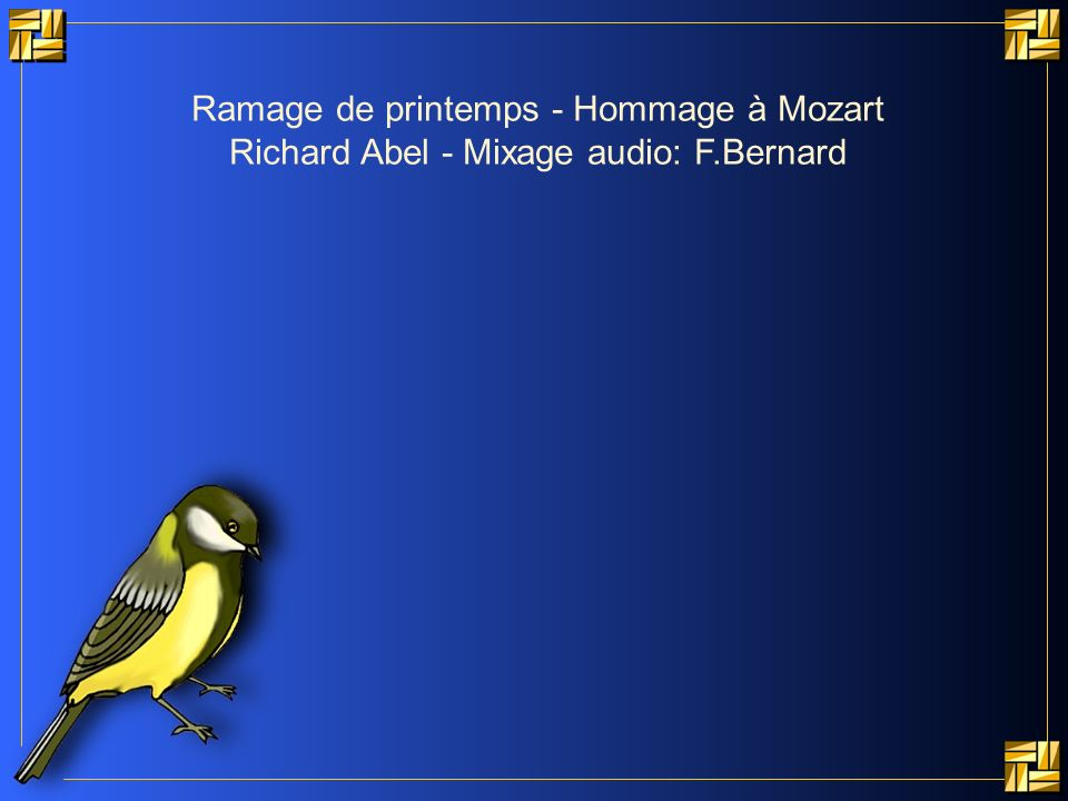 Ramage de printemps - Hommage à Mozart Richard Abel - Mixage audio: F
