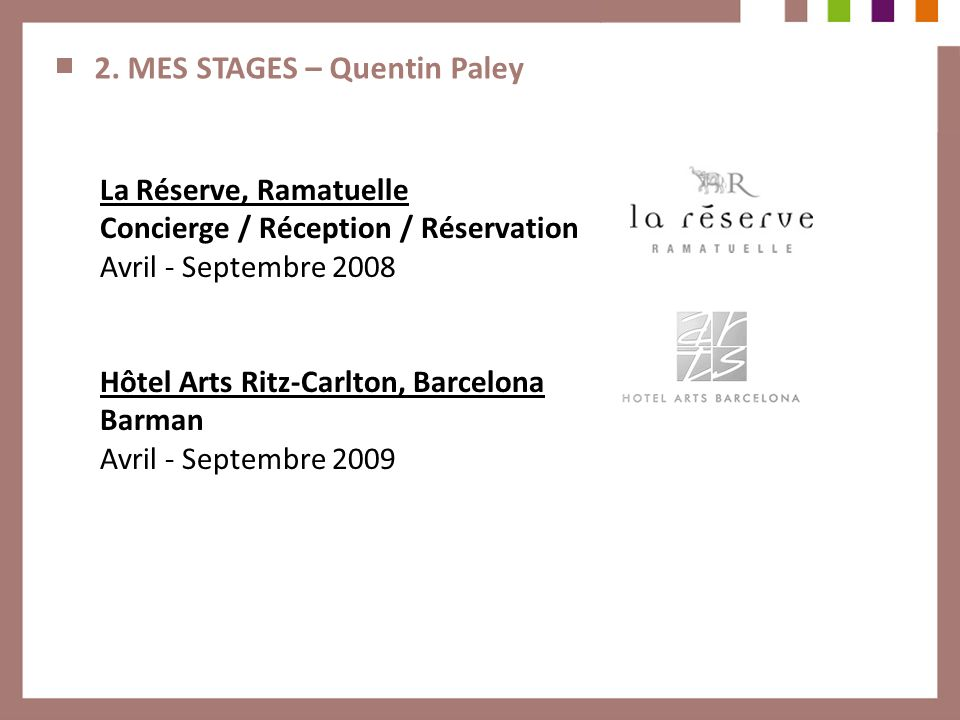 2. MES STAGES – Quentin Paley