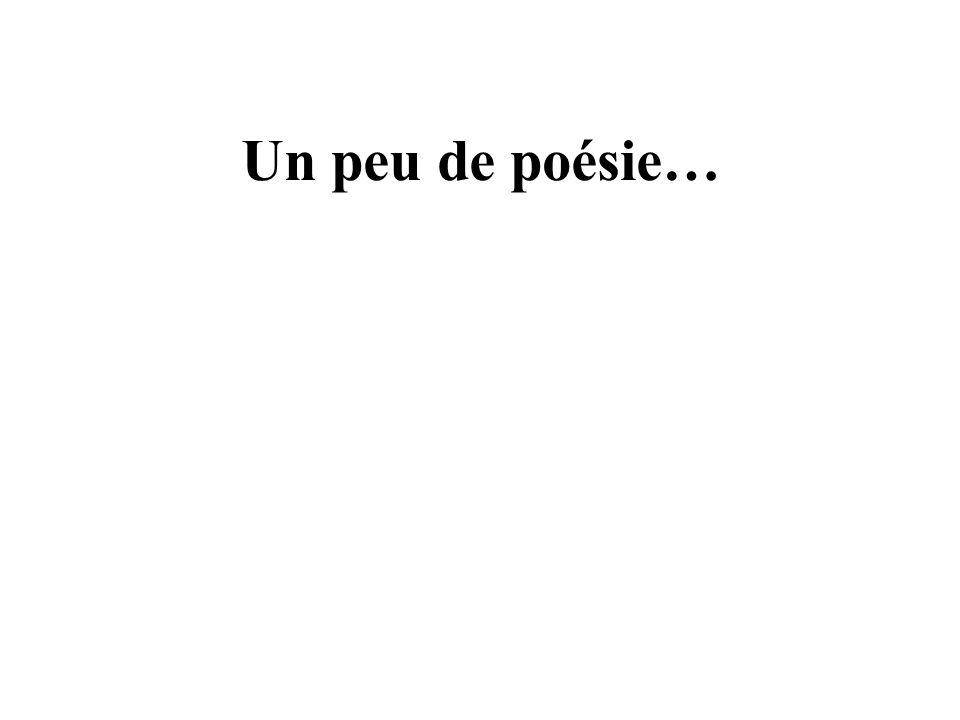 Un peu de poésie…