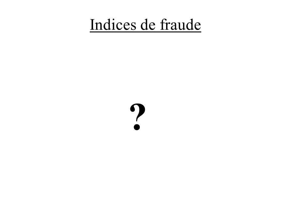 Indices de fraude