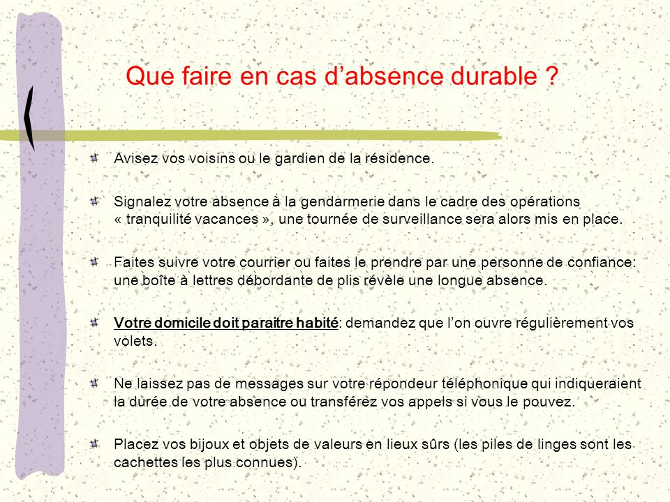 Que faire en cas d'absence durable