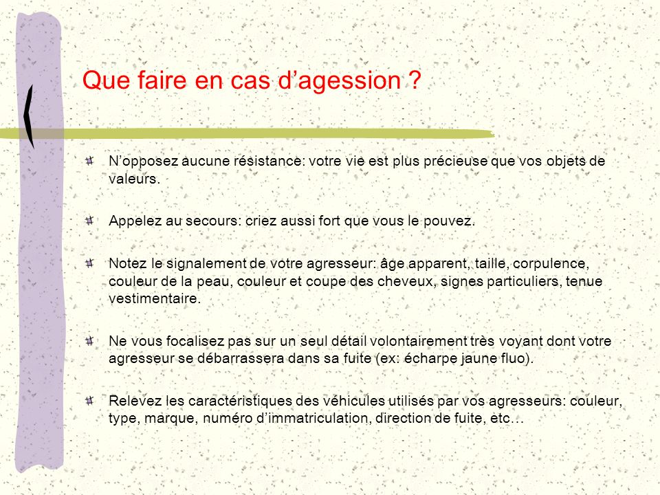 Que faire en cas d'agession