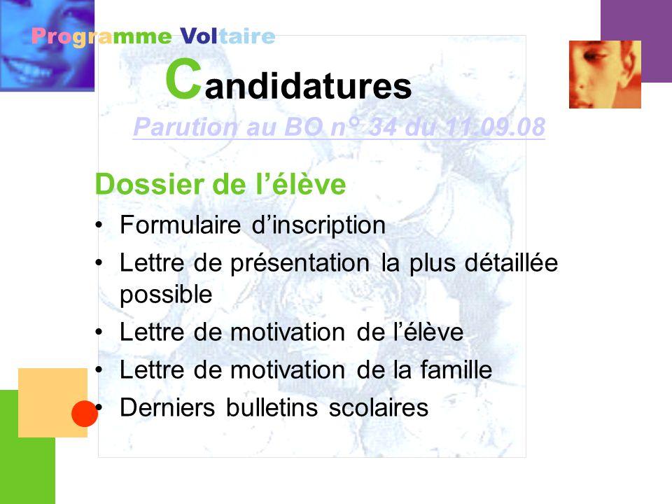 Candidatures Dossier de l'élève Parution au BO n° 34 du 11.09.08