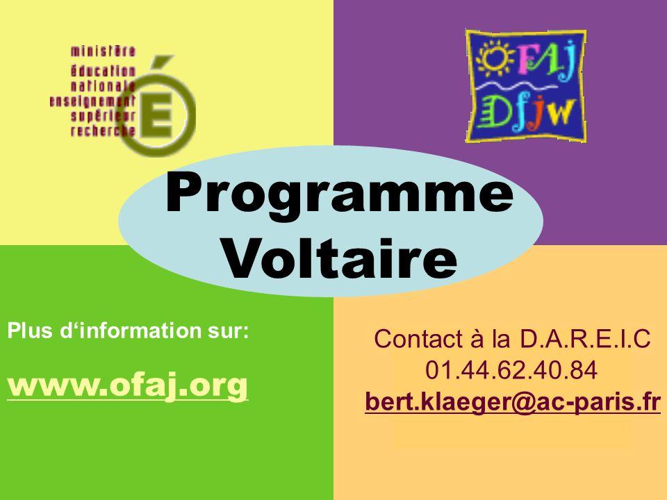 Programme Voltaire www.ofaj.org Contact à la D.A.R.E.I.C