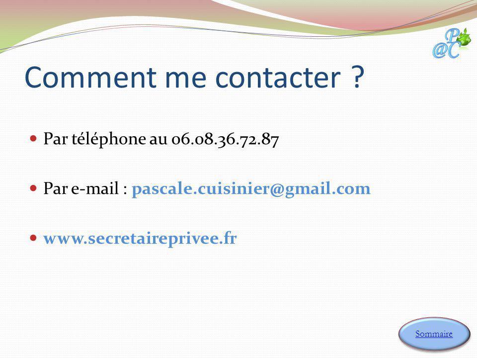 Comment me contacter Par téléphone au 06.08.36.72.87