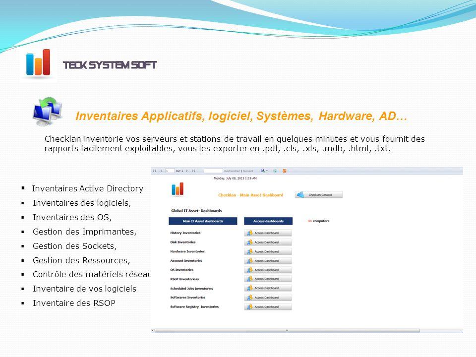 Inventaires Applicatifs, logiciel, Systèmes, Hardware, AD…