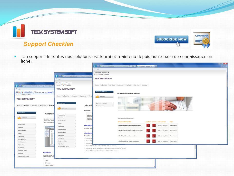 Support Checklan Un support de toutes nos solutions est fourni et maintenu depuis notre base de connaissance en ligne.